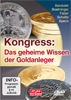 DVD zum Kongress: Das geheime Wissen der Goldanleger
