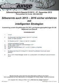 Silberernte auch 2013 – 2016 sicher einfahren mit intelligenten Strategien