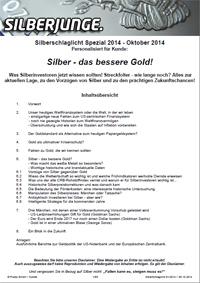 Silber - das bessere Gold!