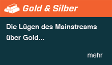 Die L�gen im Mainstream �ber Gold